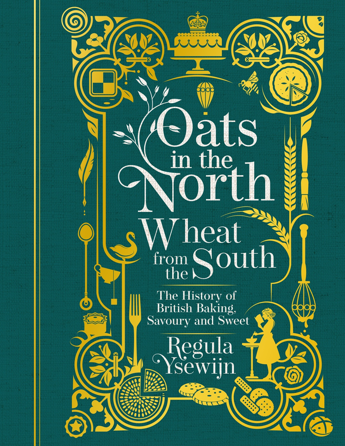 Book cover of Oats In The North by Regula Ysewijn
