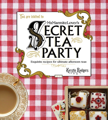 Book cover of Kerstin Rodgers' Ms Marmite Lover's Secret Tea Party
