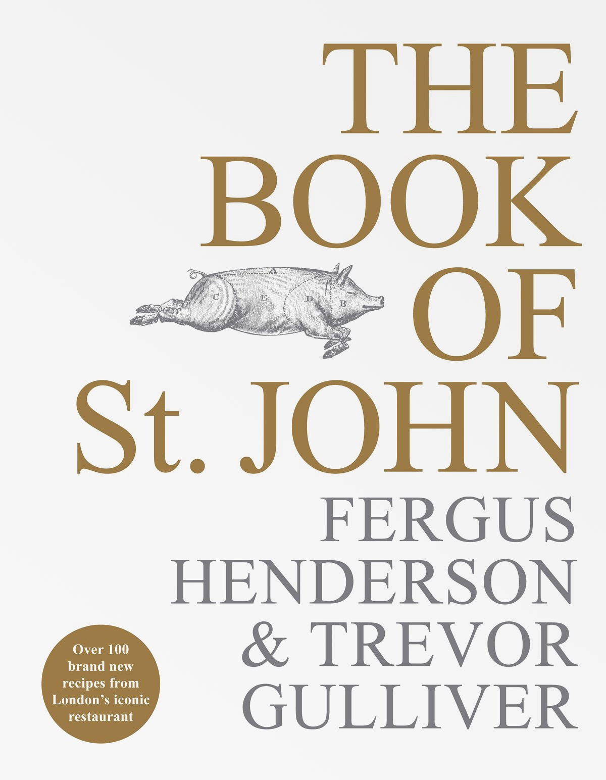 Book cover of The Book Of St John by Fergus Henderson and Trevor Gulliver