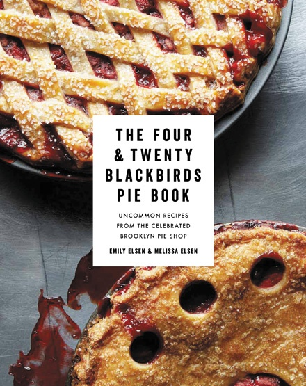 Book cover of The Four & Twenty Blackbirds Pie Book