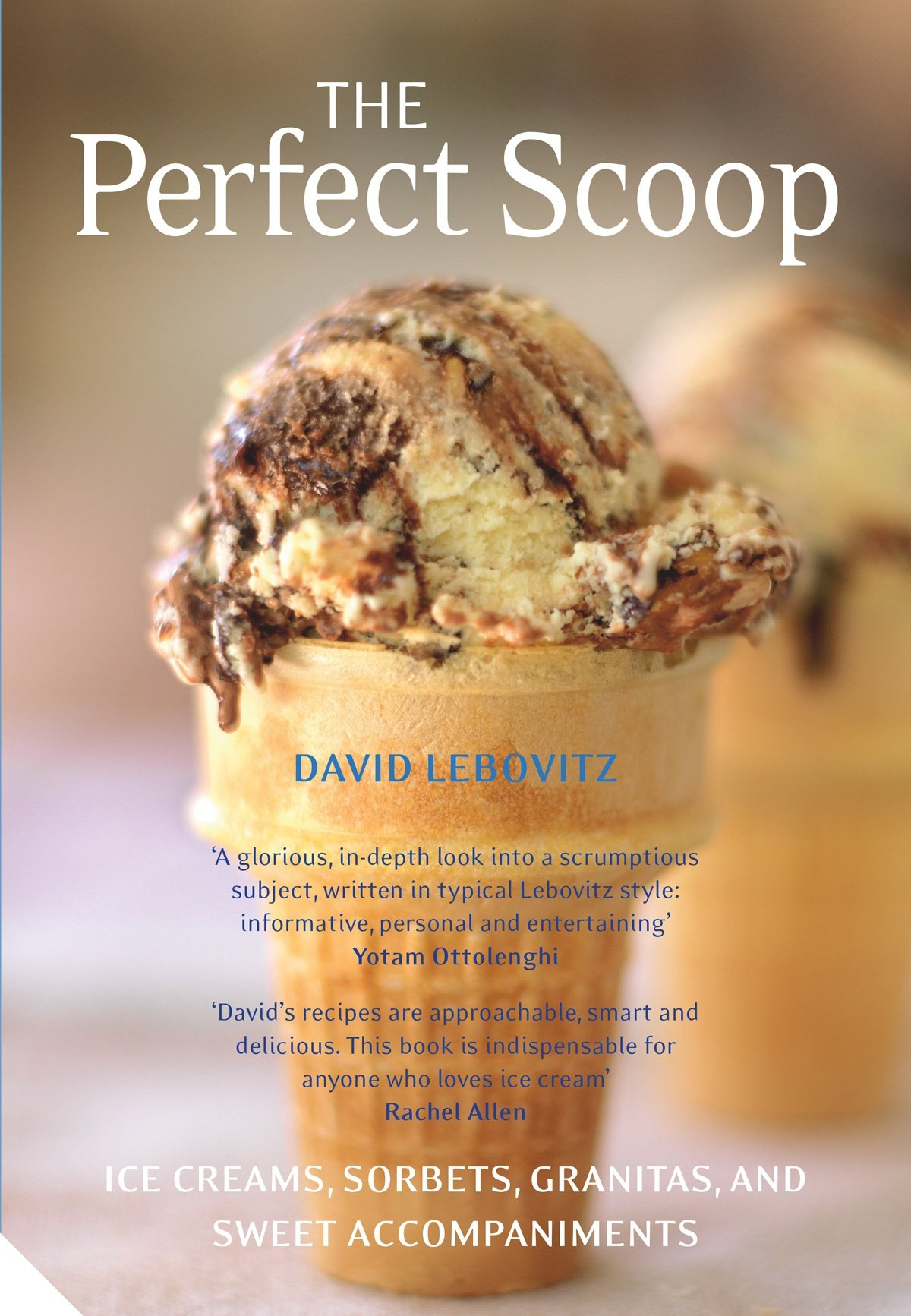 Book cover of The Perfect Scoop by David Lebovitz
