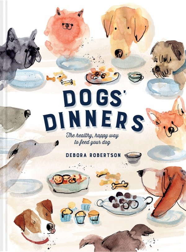 Book cover of Dogs' Dinners by Debora Robertson